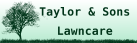 Taylor and Sons Lawncare